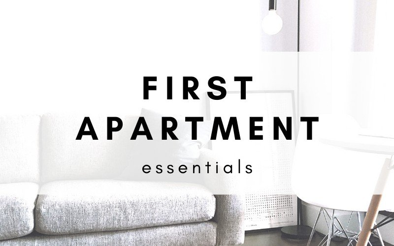 The Ultimate Guide: First Apartment Essentials