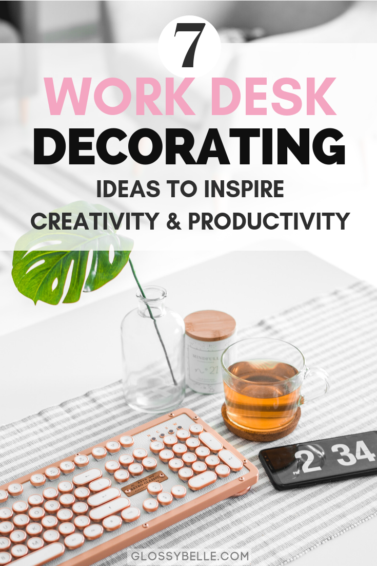 Whether you work at an office or at home, it's always great to turn your work area into a cozy, inspiring, productive, and motivating space. Here are 7 ideas to inject some personality and color into your work space to inspire creativity, productivity, and positivity in your work day. | home office | work desk decor | cubicle | decor ideas | girlboss | inspiration | organization | get organized | work office decor ideas | rose gold | stay focused #workspace #homeoffice #decorideas #officedecor